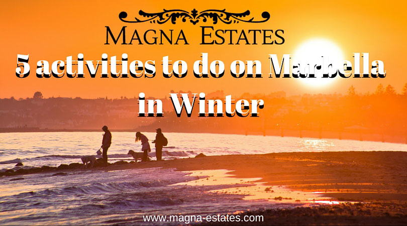Magna-Estates-5-activities-to-do-on-Marbella-in-Winter