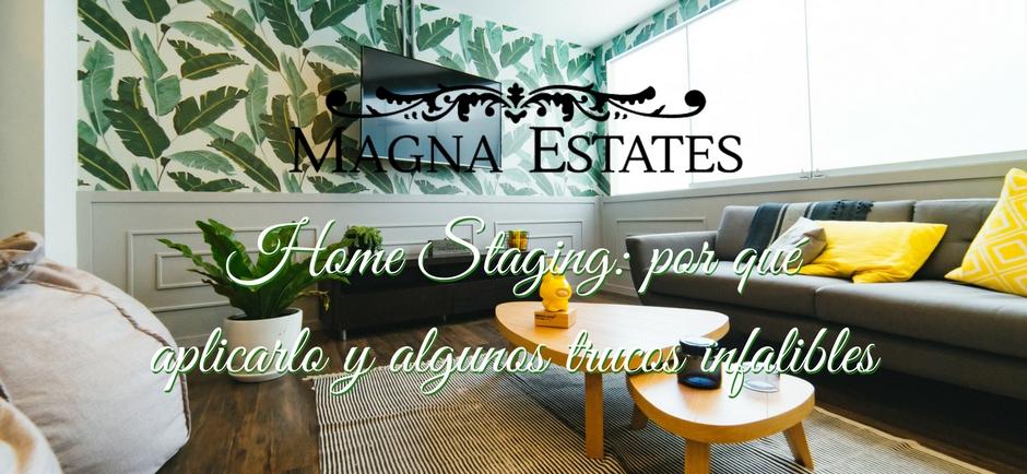 Home Staging: por qué aplicarlo y algunos trucos infalibles