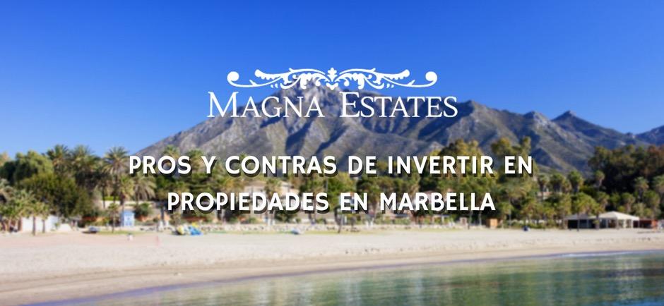 PROS Y CONTRAS DE INVERTIR EN PROPIEDADES EN MARBELLA