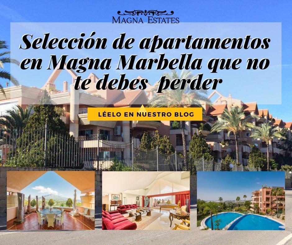 Selección de apartamentos en Magna Marbella que no te debes perder