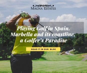 Playing Golf in Spain. Marbella and its coastline,  a Golfer's Paradise