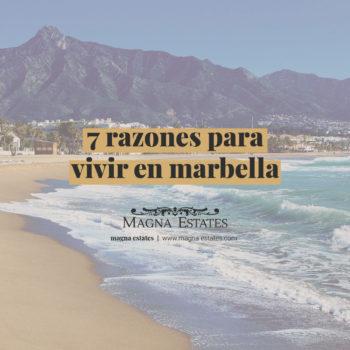 7 razones para vivir en Marbella