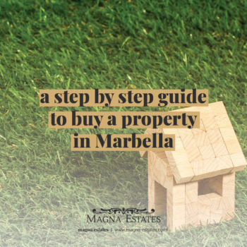 A Step by Step Guide to Buy a Property in Marbella