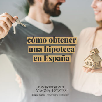CÓMO OBTENER UNA HIPOTECA EN ESPAÑA