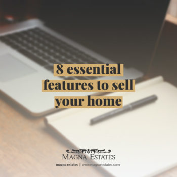 8 Essential Features To Sell Your Home