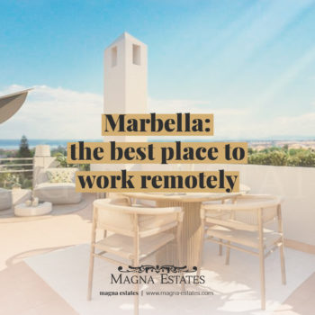 Marbella: The Best Place to Work Remotely
