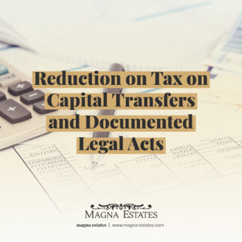 Reduction on Tax on Capital Transfers and Documented Legal Acts