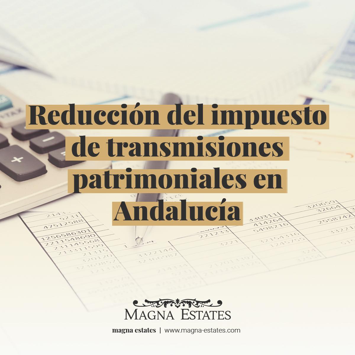 Rebaja del Impuesto sobre Transmisiones Patrimoniales y Actos Jurídicos Documentados