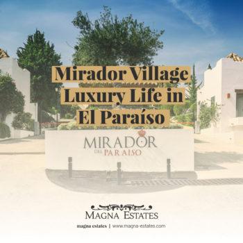 Mirador Village: Luxury Life in El Paraíso